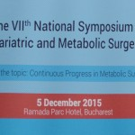 5 December 2015 – 7th Romanian Symposium of Bariatric and Metabolic Surgery